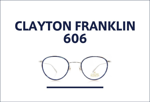 CLAYTON FRANKLIN メガネ 606
