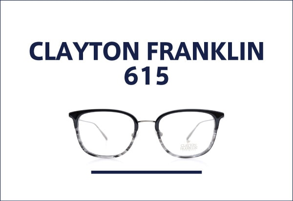 CLAYTON FRANKLIN メガネ 615