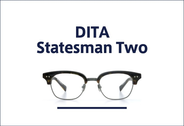 DITA メガネ Statesman-Two