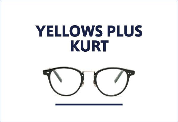 yellows plus 定番メガネ KURT