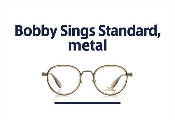 Bobby Sings Standard, メタル