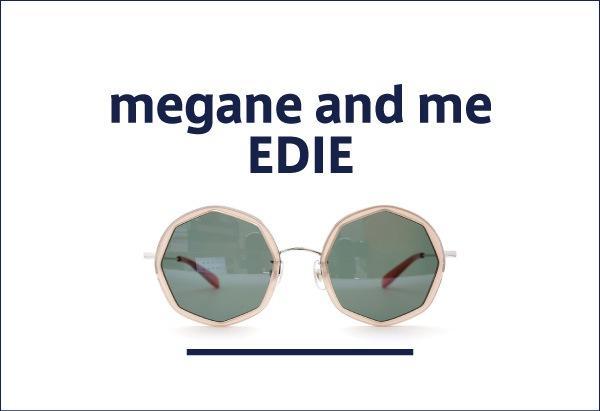 megane and me 定番メガネ EDIE