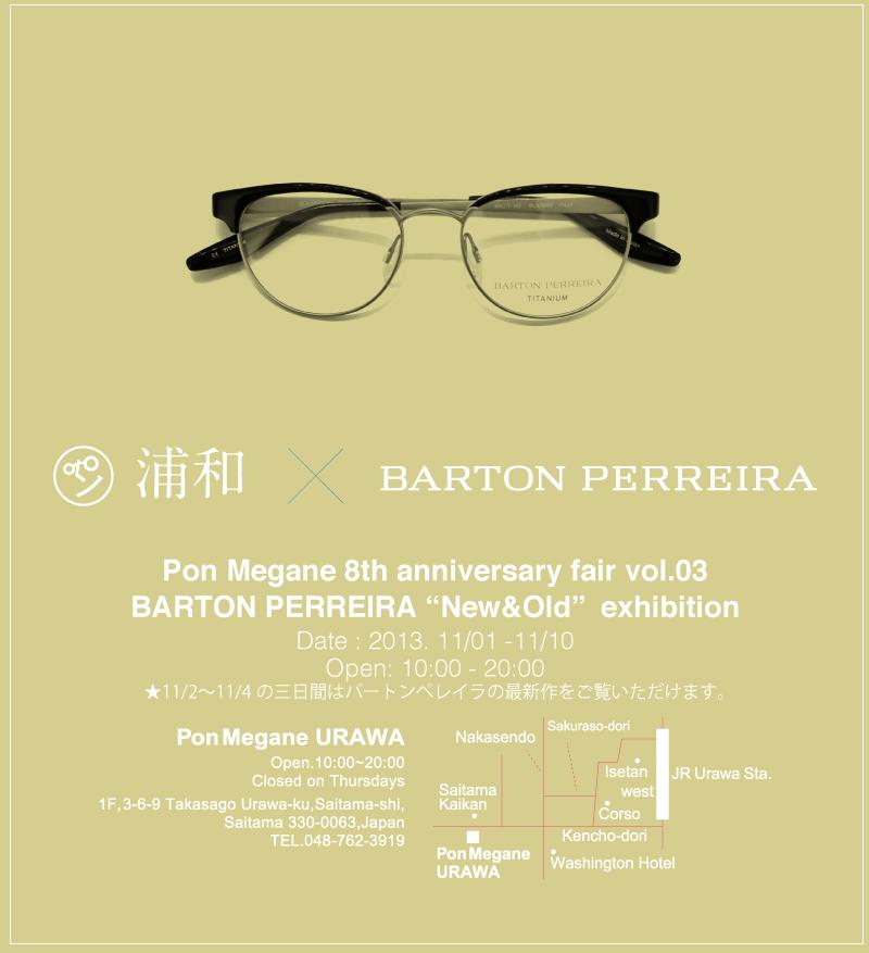 8周年記念フェア BARTON PERREIRA エキシビジョン