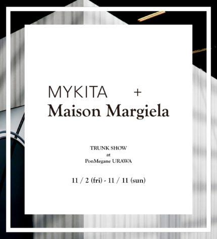 MYKITA + Maison Margiela Trunk-Show @PonMegane Urawa