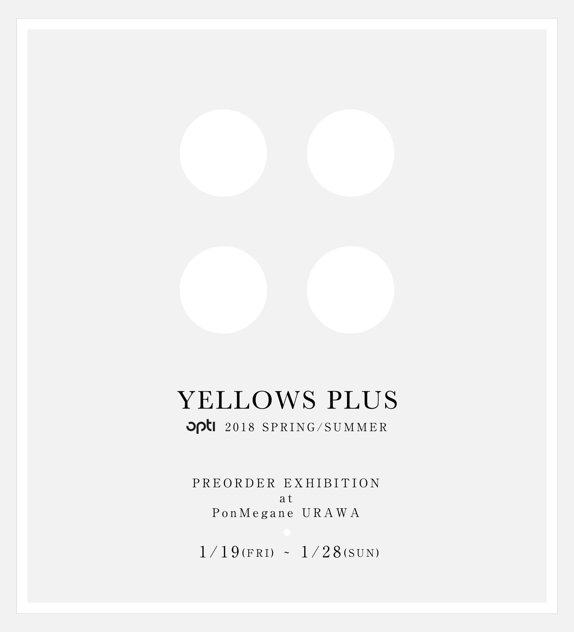 yellows-plus_2018ss-exhibision